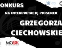 Zaśpiewaj piosenkę Grzegorza Ciechowskiego. Do wygrania atrakcyjne nagrody